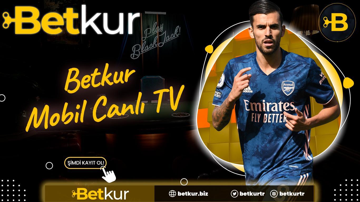 Betkur Mobil Canlı TV
